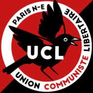 Union des Communistes Libertaires (Paris Nord Est)- UCL PNE